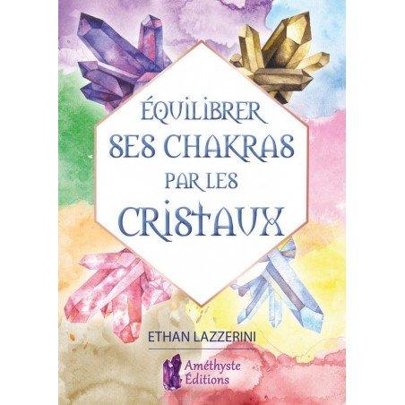 Equilibrer ses chakras par les cristaux