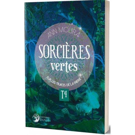Sorcières Vertes - Tome 4